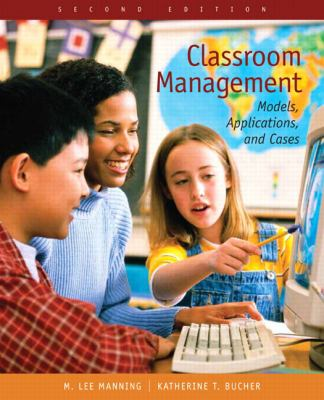 Classroom Management-9780131707504-2-Lee Manning-Pearson