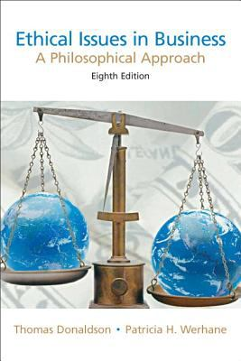 Ethical issues in business-9780131846197-8-Donaldson, Thomas & Werhane, Patricia Hogue & Van Zandt, Joseph-Pearson