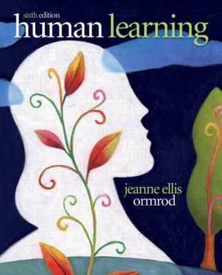 Human Learning-9780132595186-6-Ormrod, Jeanne Ellis-Pearson