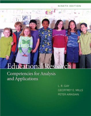 Educational Research: Competencies for Analysis and Applications-9780135035016-9-Lorrie R. Gay & Geoff Mills & Airasian, Peter W.-Pearson